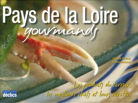 Claude Doucet et Erwan Balança - Pays de la Loire gourmands.