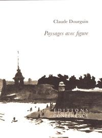 Claude Dourguin - Paysages avec figure.