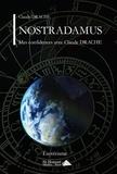 Claude Drache - Nostradamus - Mes confidences avec Claude Drache.
