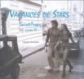 Claude Dronsart - Vacances de stars - Saint-Tropez années 70.