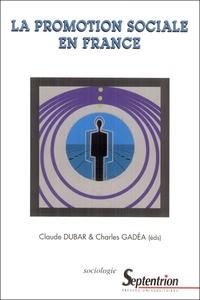 Claude Dubar et Charles Gadéa - La promotion sociale en France.