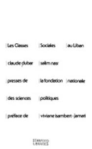 Claude Dubar et Salim Nasr - Les classes sociales au Liban.