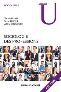 Claude Dubar et Pierre Tripier - Sociologie des professions - 4e éd..