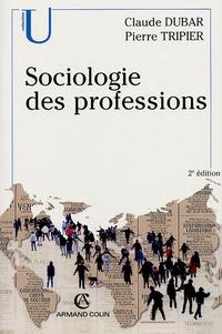 Sociologie des professions - Claude Dubar  
