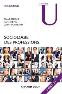 Claude Dubar et Pierre Tripier - Sociologie des professions.