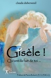 Claude Duberseuil - Gisèle !.