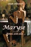 Claude Duberseuil - Maryse !.