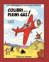 Claude Dubois - Colibri... plein gaz !.