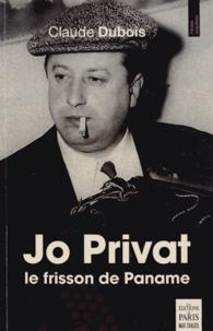 Claude Dubois - Jo Privat - Le frisson de Paname.