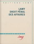 Claude Ducouloux-Favard et Claude Garcin - Lamy droit pénal des affaires.