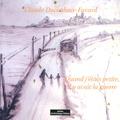 Claude Ducouloux-Favard - Quand j'étais petite, il y avait la guerre.