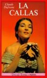 Claude Dufresne - La Callas.