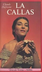 Claude Dufresne et Christian Baudéan - La Callas.