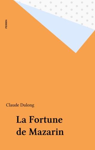 La fortune de Mazarin
