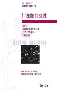 Claude Dumézil et  Collectif - Analyse Freudienne Presse N° hors série 2003 : A l'école du sujet.