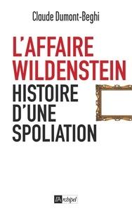 Claude Dumont-Beghi et Claude Dumont-Beghi - L'Affaire Wildenstein.