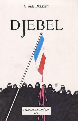 Claude Dumont - Djebel.