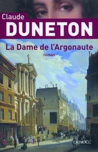 Claude Duneton - La Dame de l'Argonaute.