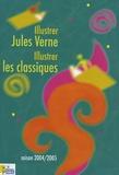 Claude Dupont - Illustrer Jules Verne Illustrer les classiques - Actes des rencontres organisées par Nantes Livres Jeunes de janvier à juin 2005.