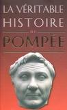 Claude Dupont - La véritable histoire de Pompée.