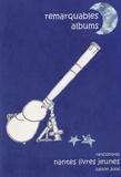 Claude Dupont - Remarquables albums - Actes des rencontres organisées par Nantes Livres Jeunes de janvier à juin 2006.