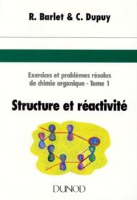 EXERCICES ET PROBLEMES RESOLUS DE CHIMIE ORGANIQUE. Tome 1, Structure et réactivité.pdf