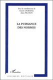 Claude Durand et Alain Pichon - La puissance des normes.