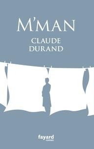 Claude Durand - M'man.