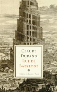 Claude Durand - Rue de Babylone.