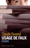 Claude Durand - Usage de faux.