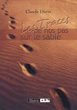 Claude Durix - Les traces de nos pas sur le sable.