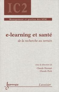 Claude Dussart et Claude Petit - E-learning et santé - De la recherche au terrain.