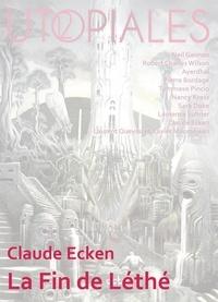 Claude Ecken - La fin de Léthé.
