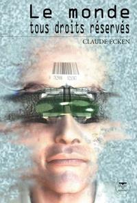 Claude Ecken - Le monde tous droits réservés.