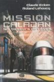 Claude Ecken et Roland Lehoucq - Mission Caladan.