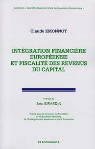 Claude Emmonot - Intégration financière européenne et fiscalité des revenus du capital.