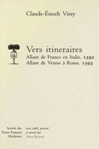 Claude enoch Virey - Vers itineraires, allant de france en italie (1592), allant de venise a rome (15.
