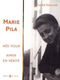 Marie Pila - Née pour aimer en vérité....pdf