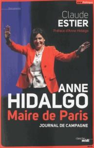 Claude Estier - Journal de la campagne d'Anne Hidalgo.