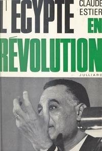 Claude Estier - L'Égypte en révolution.