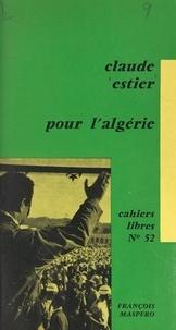 Claude Estier - Pour l'Algérie.