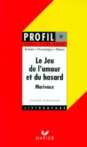 """Claude Eterstein - """"Le jeu de l'amour et du hasard"""", Marivaux - Analyse critique."""