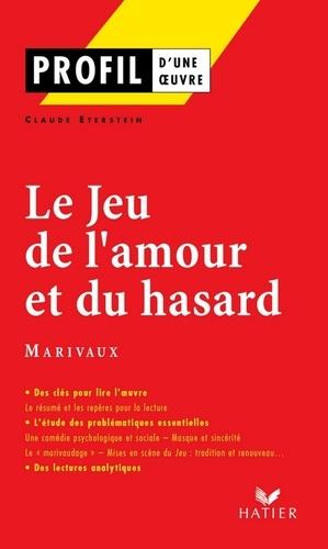 Profil - Marivaux : Le Jeu de l'amour et du hasard. Analyse littéraire de l'oeuvre