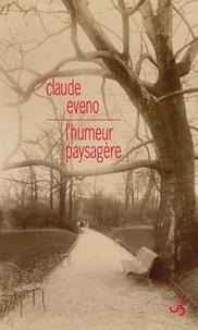 Claude Eveno - L'humeur paysagère.