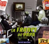 Claude Faber - La France de papa.