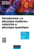 Claude Fabre - Introduction à la physique moderne : relativité et physique quantique - Cours et exercices.