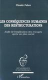 Claude Fabre - Les conséquences humaines de restructurations - Audit de l'implication des rescapés après un plan social.