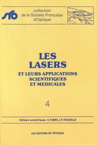 Les lasers et leurs applications scientifiques et médicales - Claude Fabre |