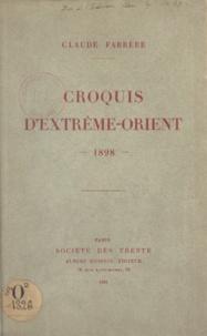 Claude Farrère et Albert Messein - Croquis d'Extrême-Orient - 1898.