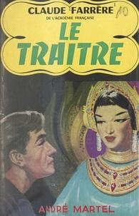 Claude Farrère - Le traître.